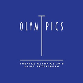 The 2019 Theatre Olympics in Russia